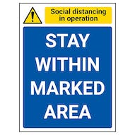 Social Distancing In Operation - Stay Within Marked Area