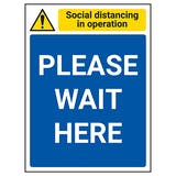 Social Distancing In Operation - Please Wait Here