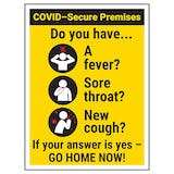 COVID-Secure Premises - Do You Have...GO HOME NOW!