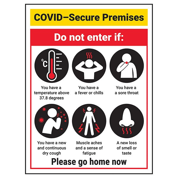 COVID-Secure Premises - Do Not Enter If...
