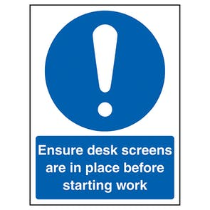 Ensure Desk Screens In Place Before Work