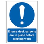 Ensure Desk Screens In Place Before Work