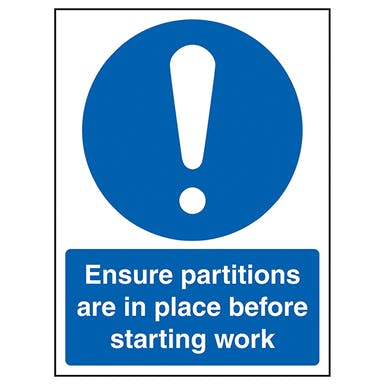 Ensure Partitions In Place Before Starting Work