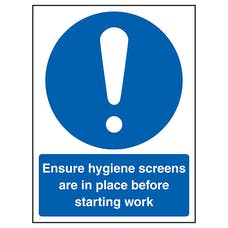 Ensure Hygiene Screens In Place Before Work