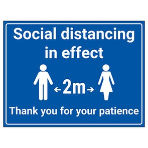 Social Distancing In Effect - 2m - Thank You For Your Patience