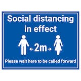Social Distancing In Effect - 2m / Wait To Be Called Forward
