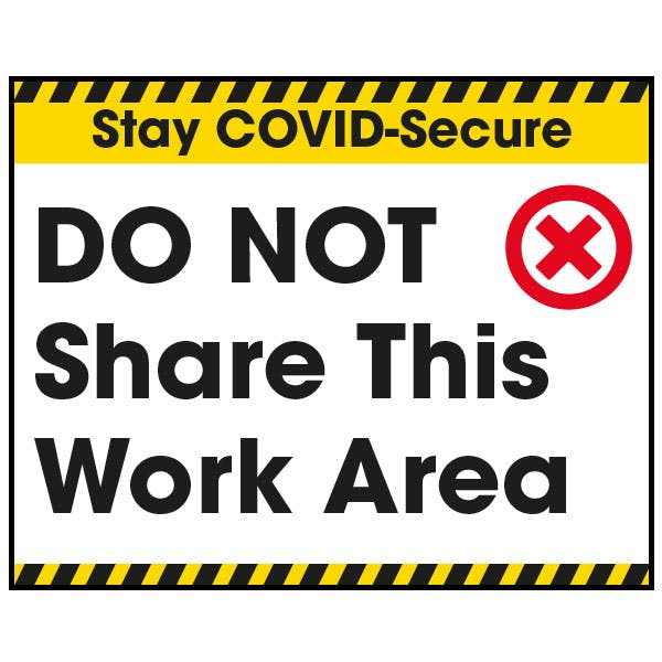 Stay COVID-Secure Do Not Share This Work Area Label