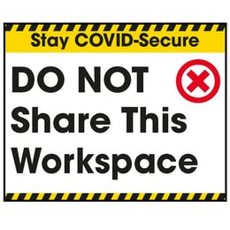 Stay COVID-Secure Do Not Share This Workspace Label