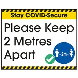Stay COVID-Secure Please Keep 2 Metres Apart Label