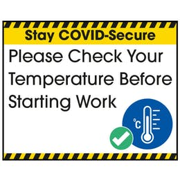 Stay COVID-Secure Please Check Your Temperature Label