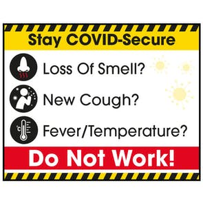 Stay COVID-Secure Do Not Work! Label