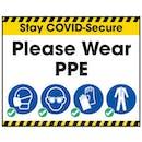 Stay COVID-Secure Please Wear PPE Label