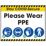 Stay COVID-Secure Please Wear PPE Label