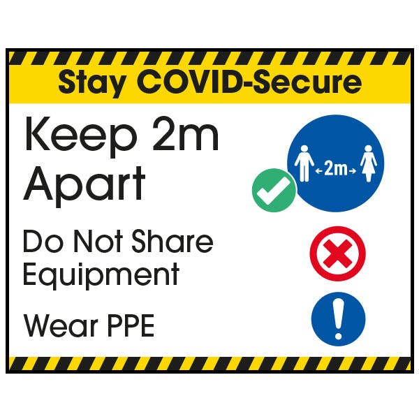 Stay COVID-Secure Keep 2m Apart/Wear PPE Label