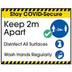Stay COVID-Secure Keep 2m Apart - Disinfect All Label