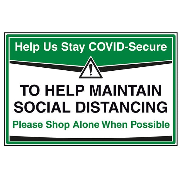 Stay COVID-Secure - Shop Alone When Possible