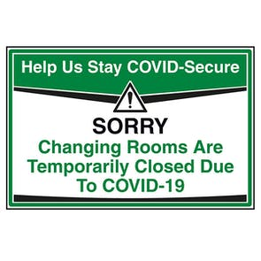 Stay COVID-Secure - Changing Rooms Closed