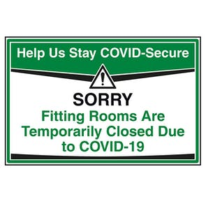 Stay COVID-Secure - Fitting Rooms Closed