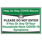 Stay COVID-Secure - Do Not Enter If..