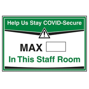 Stay COVID-Secure - Max People In This Staff Room