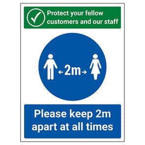 Protect Your Fellow Customers / Keep 2m Apart