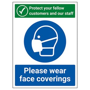 Protect Your Fellow Customers / Wear Face Coverings