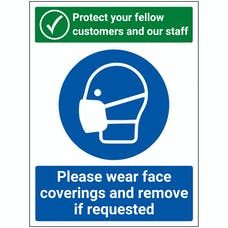 Protect Your Fellow Customers / Wear Face Coverings and Remove