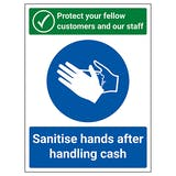 Protect Your Fellow Customers / Sanitise After Handling Cash