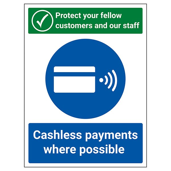 Protect Your Fellow Customers / Cashless Payments