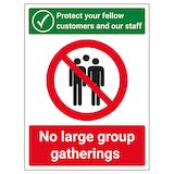 Protect Your Fellow Customers / No Groups
