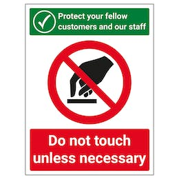 Protect Your Fellow Customers / Do Not Touch