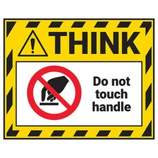 Think - Do Not Touch Handle Label