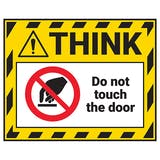 Think - Do Not Touch The Door Label