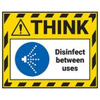 Think - Disinfect Between Uses Label