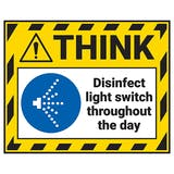 Think - Disinfect Light Switch Throughout The Day