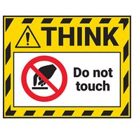Think - Do Not Touch Label