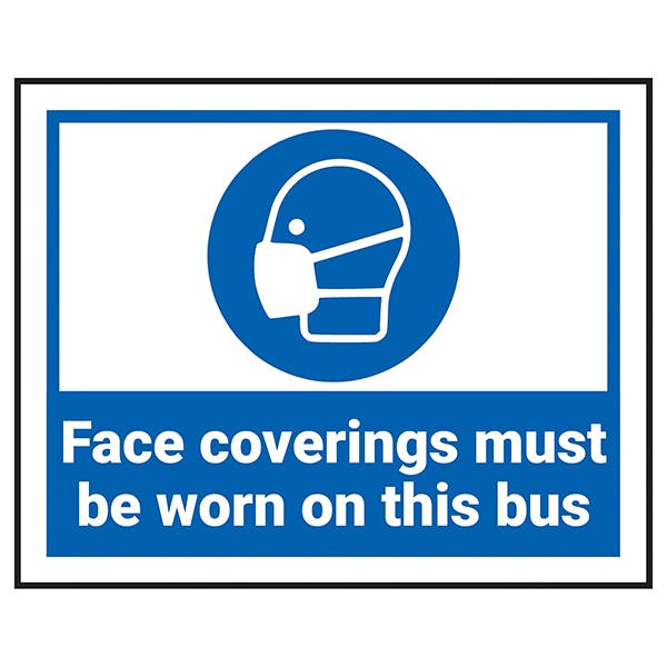 Face Coverings Must Be Worn On This Bus Label