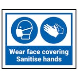 Wear Face Coverings - Sanitise Hands Label