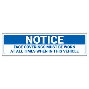 Notice - Face Coverings Must Be Worn In Vehicle Label