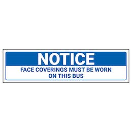 Notice - Face Coverings Must Be Worn On Bus Label