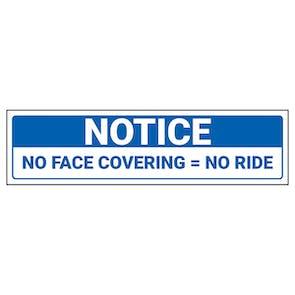 Notice - No Face Covering - No Ride Label