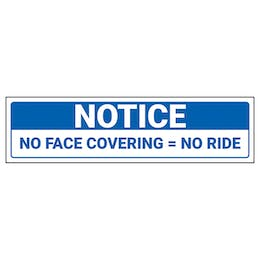 Notice - No Face Covering - No Ride Label