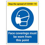 Stop The Spread - Face Coverings Must Be Worn From This Point