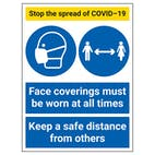 Stop The Spread - Face Coverings Must Be Worn / Safe Distance