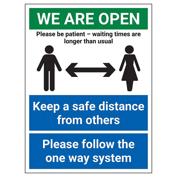 We Are Open - Please Be Patient