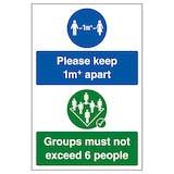 Please Keep 1m+ Apart / Groups Must Not Exceed 6 People