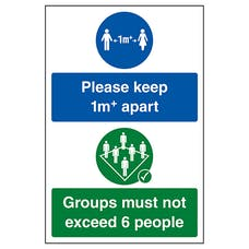 Please Keep 1m+ Apart / Groups Must Not Exceed 6 People