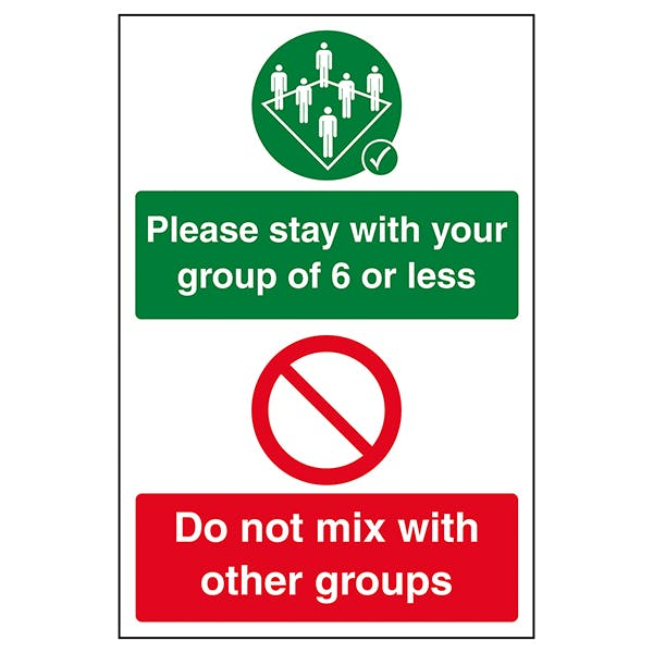 Stay With Your Group Of 6 Or Less / Do Not Mix