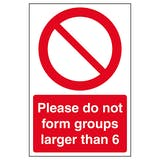 Please Do Not Form Groups Larger Than 6