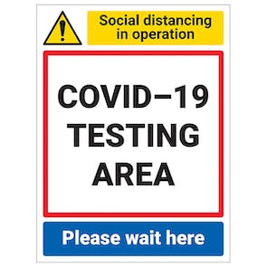 COVID-19 Testing Area - Please Wait Here